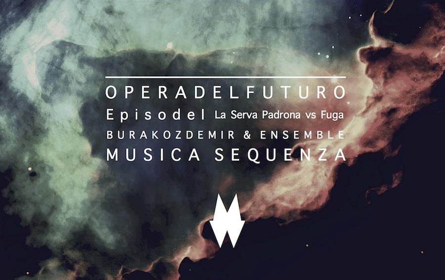Opera del Futuro Burak Ozdemir Musica Sequenza Museq Fuga 1