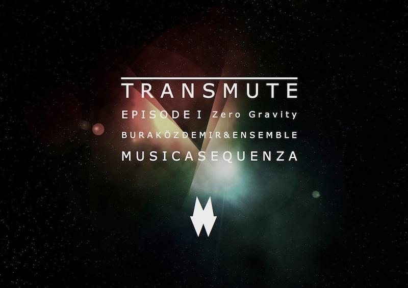 Transmute Musica Sequenza Museq Burak Ozdemir Zero Gravity 1