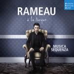 Rameau a la Turque Burak Ozdemir Musica Sequenza Sony DHM 1